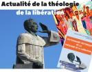 Actualité de la théologie de la libération