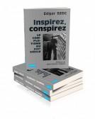 Inspirez, conspirez. Le complotisme au XXIème siècle