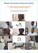 Mémoire des parents, histoire des enfants : Vivre dans la diaspora rwandaise en Belgique et transmettre une histoire apaisée