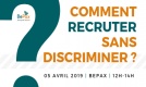 Comment recruter sans discriminer ?